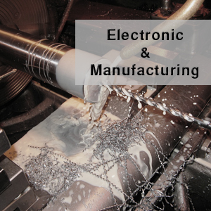Electronic & Manufacturing Industries